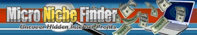 Micro Niche Finder,  an unbelievable toolkit.