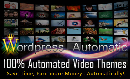 Wordpress Automatic 100% Automated Video Themes