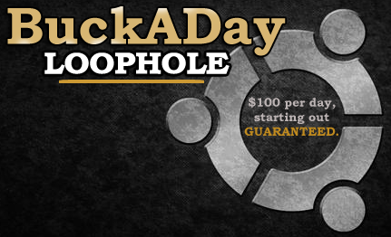 Buck a Day Loophole