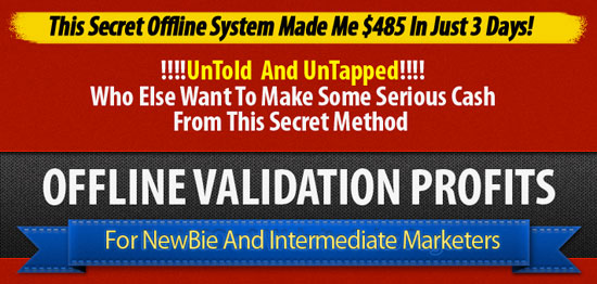 Offline Validation Profits