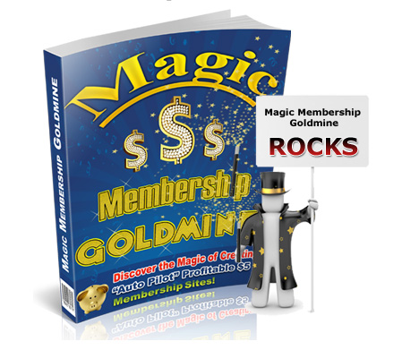 Magic Membership Goldmine
