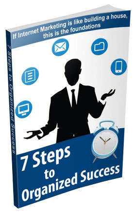 7 Steps To Organized Success