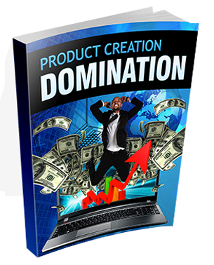 Product Creation Domination