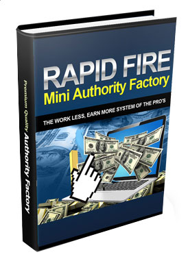 Rapid Fire Mini Authority Factory
