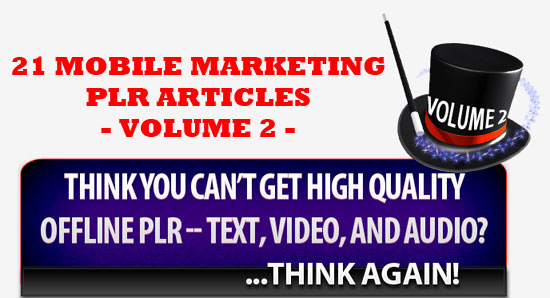 21 Mobile Marketing PLR Articles