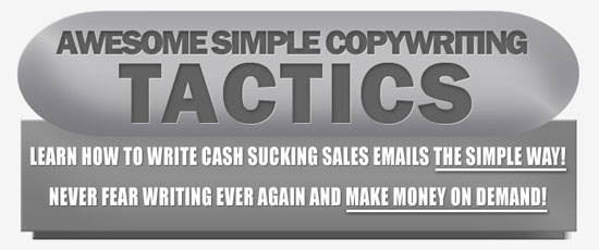 Awesome Simple Copywriting Tactics
