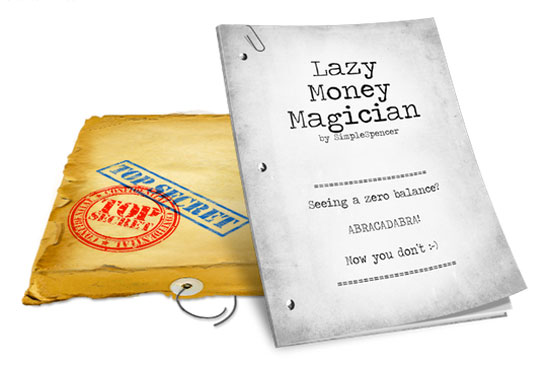 Lazy Money Magician