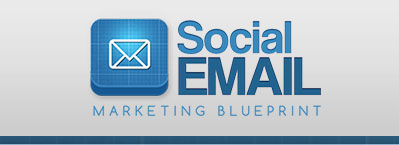 Social Email Marketing Blueprint