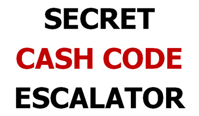 Secret Cash Code Escalator
