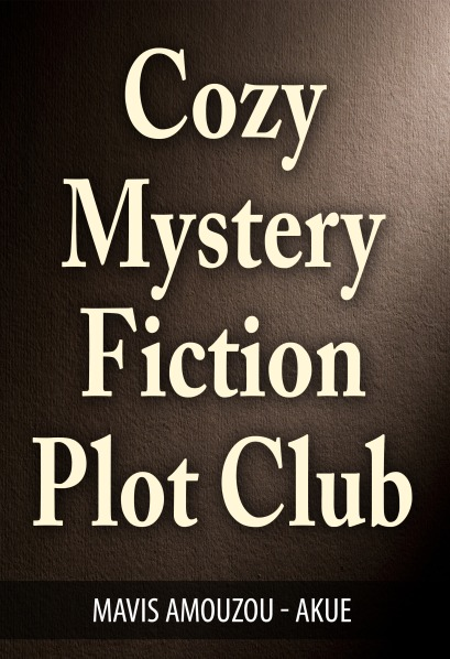 Cozy Mistery Fiction Plots
