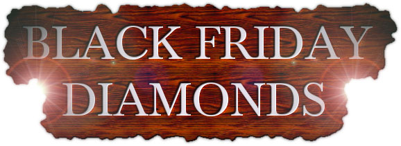 Black Friday Diamonds 2014