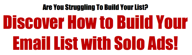 How to Build Your Email List With Solo Ads