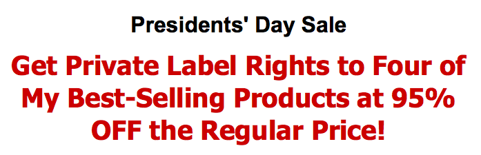 President's Day PLR Blowout
