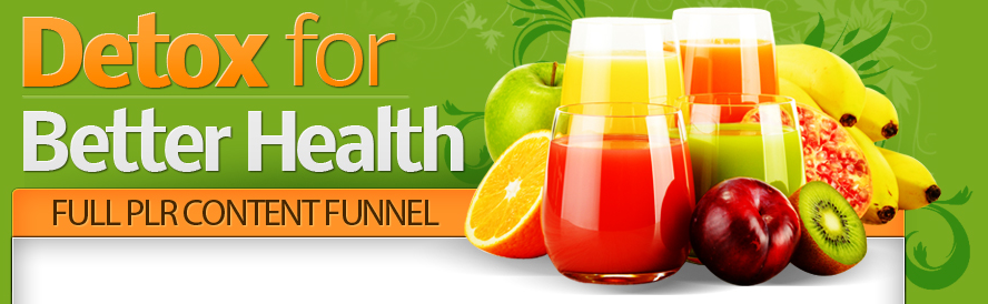 Detox For Better Health PLR