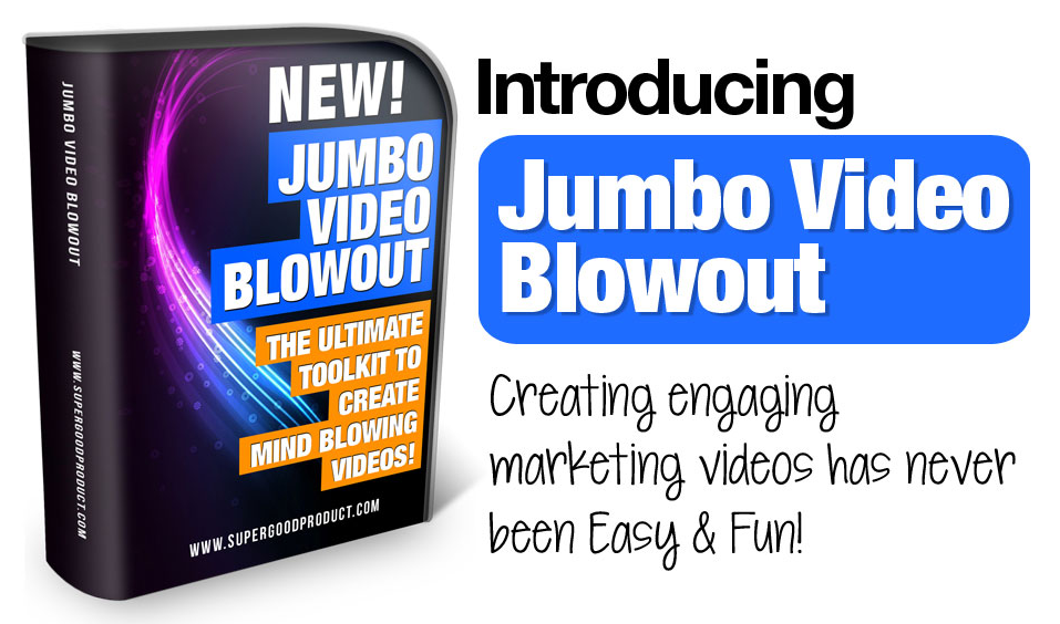 Jumbo Video Blowout