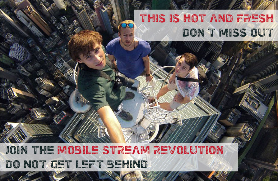 Mobile Stream Revolution