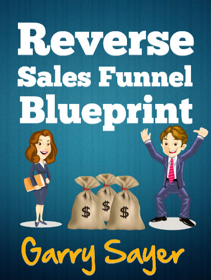 Reverse Sales Funnel Blueprint Review