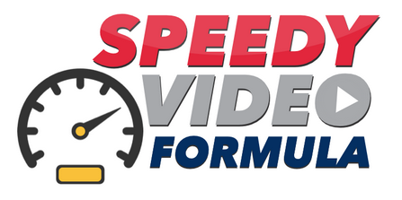 Speedy Video Formula