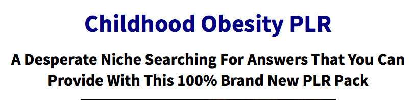 Childhood Obesity PLR