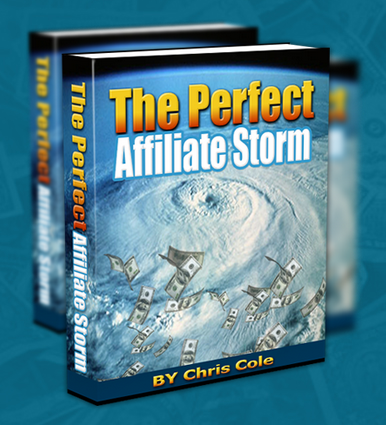 The Perfect Affiliate Storm