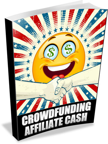 Crowdfunding Affiliate Cash