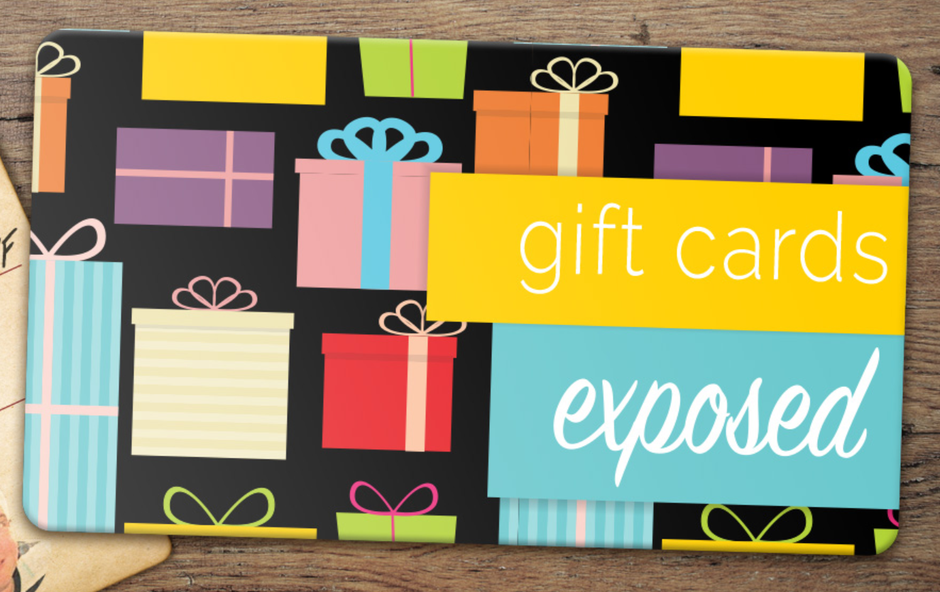 Gift Cards Exposed