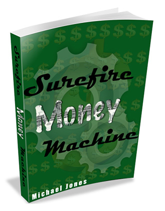 Surefire Money Machine
