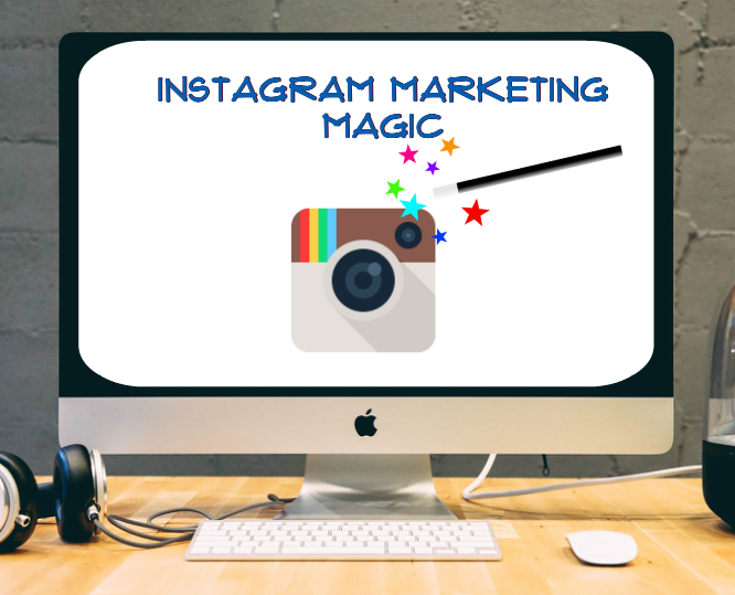 Instagram Marketing Magic