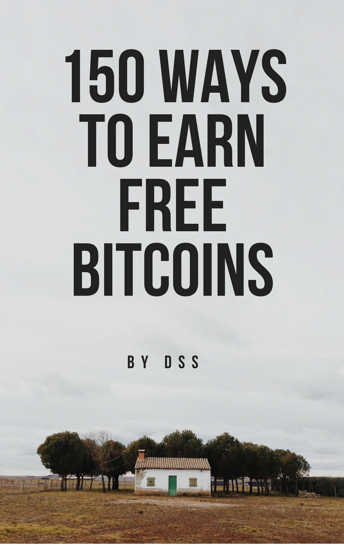 150 Ways To Earn Bitcoins
