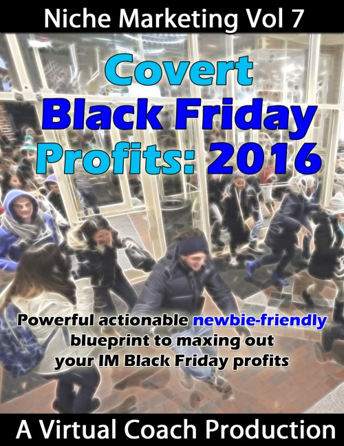 2016 Covert Black Friday Cash