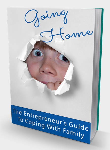 Entrepreneur Guide to Coping With Family